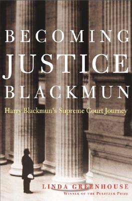 Becoming Justice Blackmun Cover