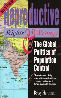 Reproductive Rights and Wrongs (Revised Edition): The Global Politics of Population Control Cover Image