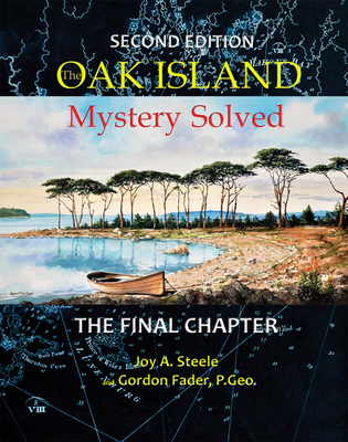 Oak Island Mystery: Solved: The Final Chapter Cover Image