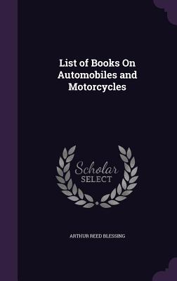 List of Books on Automobiles and Motorcycles Cover Image