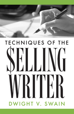 Techniques of the Selling Writer Cover Image