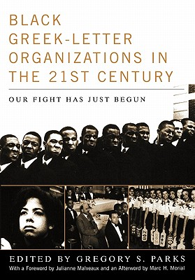 Black Greek-Letter Organizations in the Twenty-First Century: Our Fight Has Just Begun Cover Image