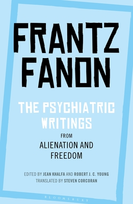 The Psychiatric Writings from Alienation and Freedom Cover Image