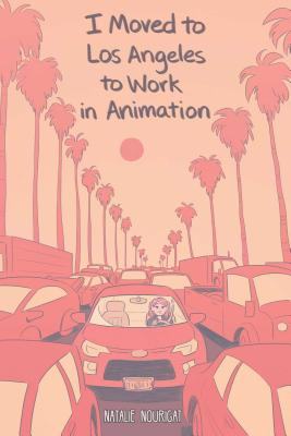 I Moved to Los Angeles to Work in Animation Cover Image