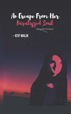 An Escape from Her Paralyzed Soul: Destroyed But Not Defeated Cover Image