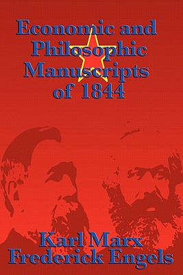 Economic and Philosophic Manuscripts of 1844 Cover Image