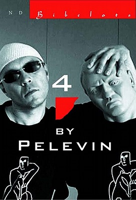 Four By Pelevin: Stories Cover Image