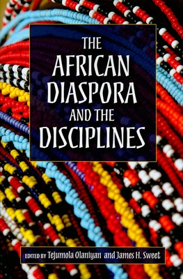 The African Diaspora and the Disciplines Cover Image