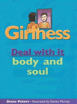 Girlness: Deal with It Body and Soul Cover Image