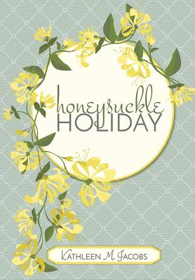 Honeysuckle Holiday Cover Image