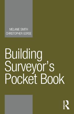 Building Surveyor's Pocket Book (Routledge Pocket Books) Cover Image