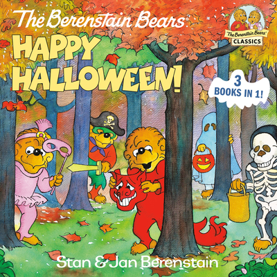 The Berenstain Bears Happy Halloween! (First Time Books(R)) Cover Image