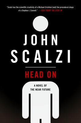 Head On: A Novel of the Near Future Cover Image