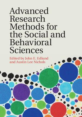 Advanced Research Methods for the Social and Behavioral Sciences Cover Image
