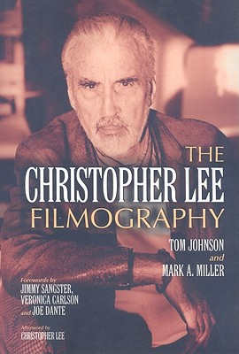 The Christopher Lee Filmography: All Theatrical Releases, 1948-2003 Cover Image