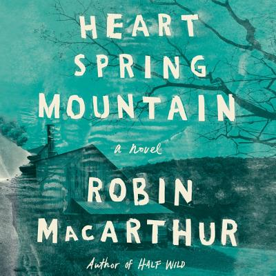 Heart Spring Mountain Lib/E Cover Image