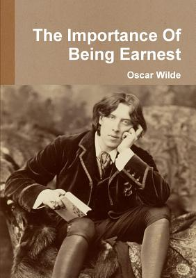 the paradox in oscar wildes the importance of being earnest The importance of being earnest - ebook written by oscar wilde read this book using google play books app on your pc, android, ios devices download for offline reading, highlight, bookmark or take notes while you read the importance of being earnest.