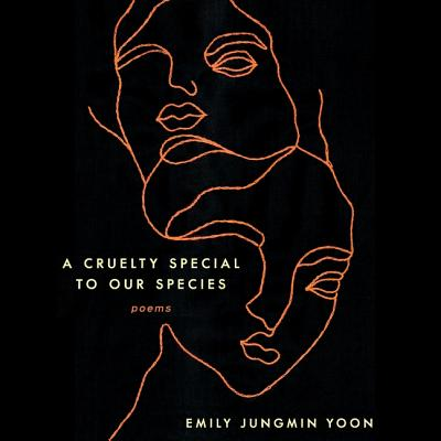 A Cruelty Special to Our Species: Poems Cover Image
