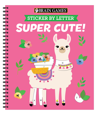 Brain Games - Sticker by Letter: Super Cute! Cover Image
