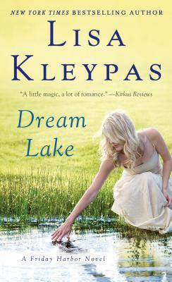 Dream Lake: A Friday Harbor Novel Cover Image