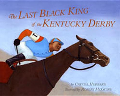 Last Black King of the Kentucky Derby Cover Image