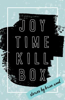 Joytime Killbox (American Reader #33) Cover Image