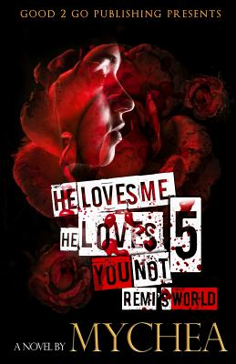 He Loves Me, He Loves You Not PT 5 Cover Image