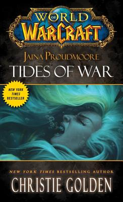 World of Warcraft: Jaina Proudmoore: Tides of War cover image