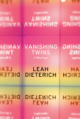 Vanishing Twins: A Marriage Cover Image