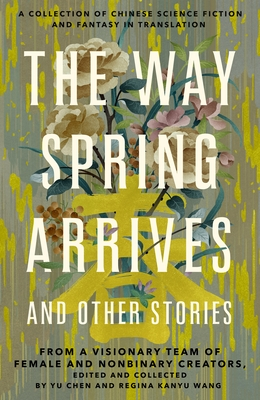 The Way Spring Arrives and Other Stories Cover Image