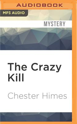 The Crazy Kill (Grave Digger and Coffin Ed #1) Cover Image