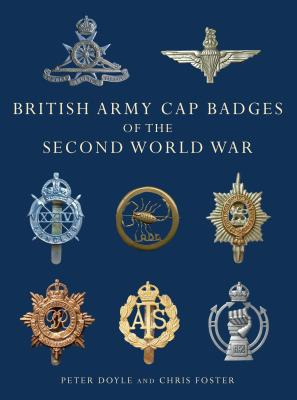 British Army Cap Badges of the Second World War Cover Image