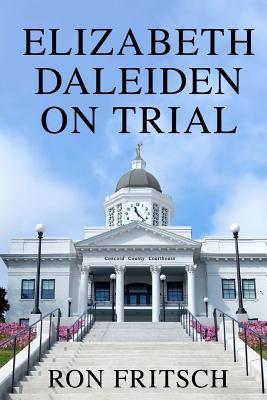 Elizabeth Daleiden on Trial Cover Image