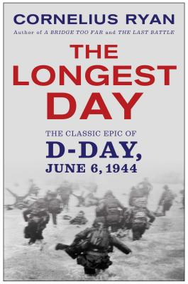 Longest Day: The Classic Epic of D Day Cover Image