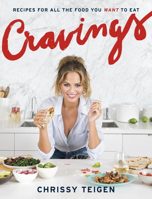 Cravings: Recipes for All the Food You Want to Eat: A Cookbook Cover Image