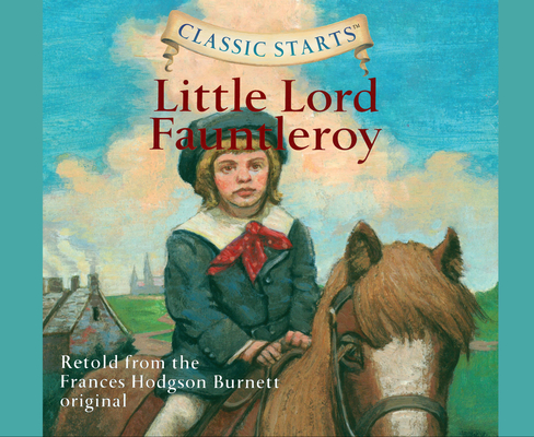 Little Lord Fauntleroy (Classic Starts #44) Cover Image
