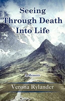 Seeing Through Death Into Life Cover