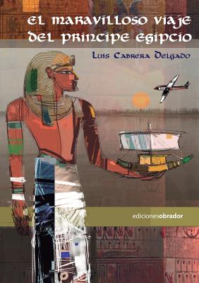 El Maravilloso Viaje del Principe Egipcio Cover Image