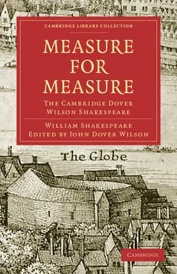 Measure for Measure (Cambridge Library Collection - Shakespeare and Renaissance D) Cover Image
