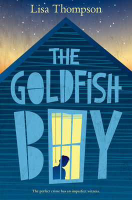 The Goldfish Boy Cover Image