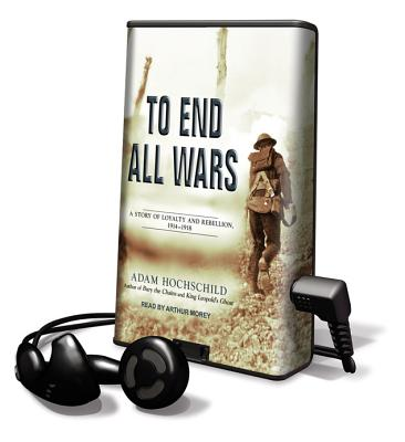To End All Wars (Playaway Adult Nonfiction) Cover Image