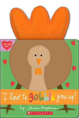 I Love to Gobble You Up! (Made with Love) Cover Image