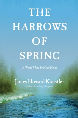 The Harrows of Spring (World Made by Hand Novels) Cover Image