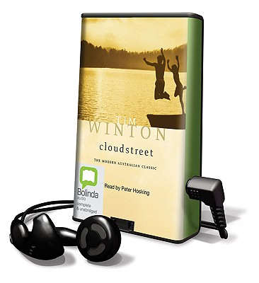 Cloudstreet: The Modern Australian Classic [With Earbuds] (Playaway Adult Fiction) Cover Image