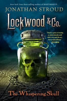 Lockwood & Co., Book 2 The Whispering Skull (Hardcover) By Jonathan Stroud