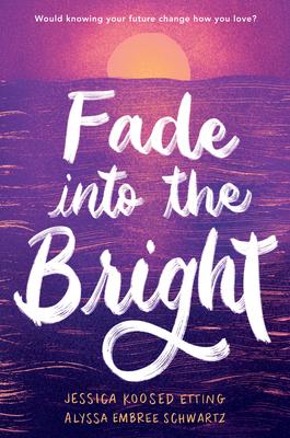 Fade into the Bright Cover Image