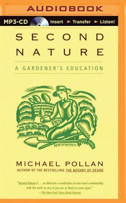 Second Nature: A Gardener's Education Cover Image