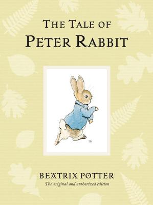 The Tale of Peter Rabbit (Peter Rabbit Naturally Better) Cover Image