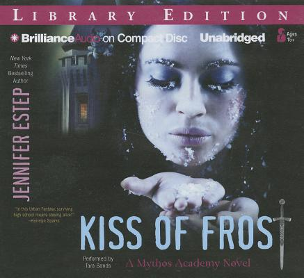Kiss of Frost (Mythos Academy Novels #2) Cover Image