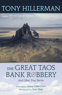The Great Taos Bank Robbery and Other True Stories Cover Image